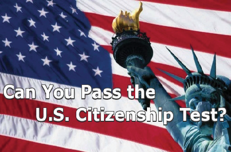 Can You Pas the U.S Citizenship Test?